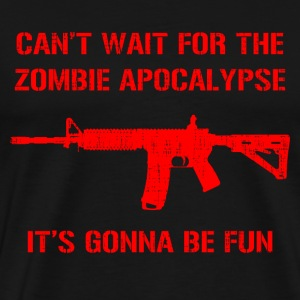 Can't Wait For The Zombie Apocalypse - Men's Premium T-Shirt