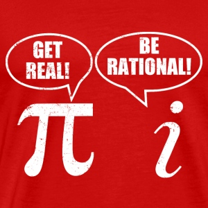 Get real be rational - Men's Premium T-Shirt