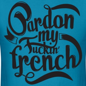 Pardon my... - Men's T-Shirt