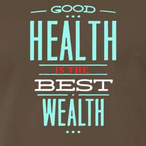 Health is the best wealth - Men's Premium T-Shirt