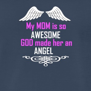 MY MOM IS SO AWESOME - Men's Premium T-Shirt