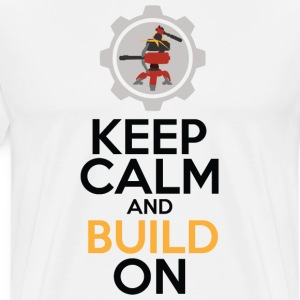 Keep Calm and Build On - Men's Premium T-Shirt