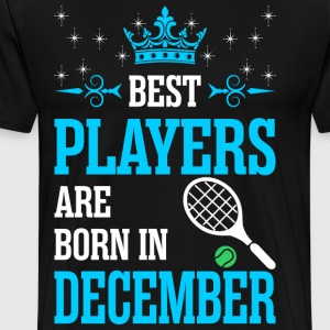 Best Players Are Born In December T-Shirts - Men's Premium T-Shirt