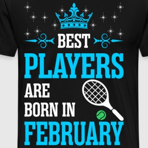 Best Players Are Born In February T-Shirts - Men's Premium T-Shirt