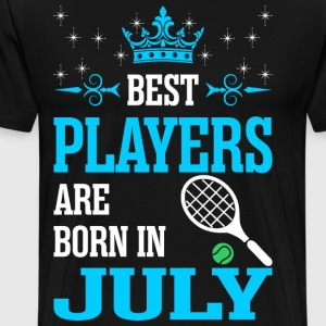 Best Players Are Born In July T-Shirts - Men's Premium T-Shirt