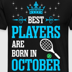 Best Players Are Born In October T-Shirts - Men's Premium T-Shirt