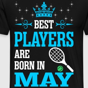 Best Players Are Born In May T-Shirts - Men's Premium T-Shirt