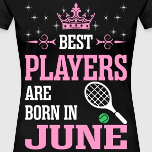 Best Players Are Born In June T-Shirts - Women's Premium T-Shirt