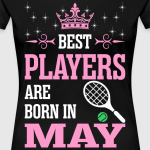 Best Players Are Born In May T-Shirts - Women's Premium T-Shirt