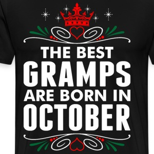 The Best Gramps Are Born In October T-Shirts - Men's Premium T-Shirt