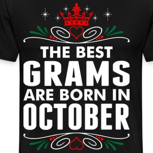 The Best Grams Are Born In October T-Shirts - Men's Premium T-Shirt