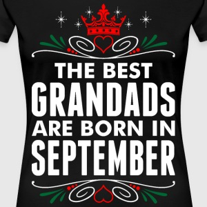The Best Grandads Are Born In September T-Shirts - Women's Premium T-Shirt