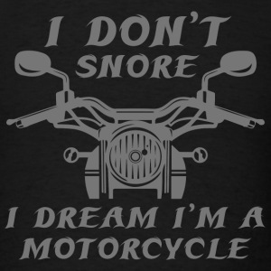 I Don't Snore - Men's T-Shirt