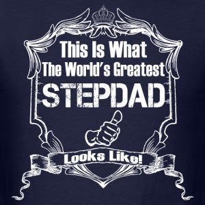 Worlds Greatest Stepdad Looks Like T-Shirts - Men's T-Shirt