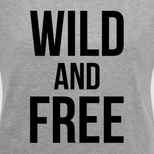 WILD AND FREE T-Shirts - Women´s Roll Cuff T-Shirt