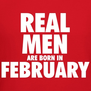 Real men are born in February Long Sleeve Shirts - Crewneck Sweatshirt