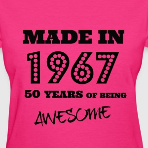 Made in 1967 50th birthday  - Women's T-Shirt