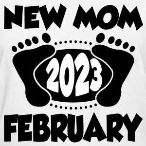 FEB MOM 2023 22.PNG T-Shirts - Women's T-Shirt