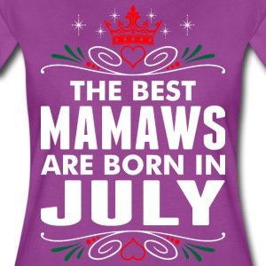 The Best Mamaws Are Born In July T-Shirts - Women's Premium T-Shirt