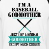 I'M A Baseball Godmother Just Like A Normal Godmo T-Shirts - Baseball T-Shirt