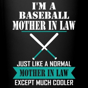 I'M A Baseball Mother In Law Just Like A Normal M Mugs & Drinkware - Full Color Mug