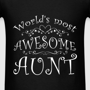Aunt - World's most awesome Aunt - Men's T-Shirt