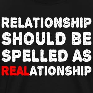 Relationship Should Be Spelled As Realationship T-Shirts - Men's Premium T-Shirt