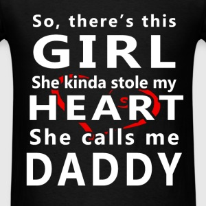 Father - So, there's this girl she kinda stole my  - Men's T-Shirt