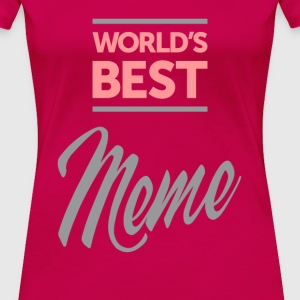 World's Best Meme Ever Tees - Women's Premium T-Shirt