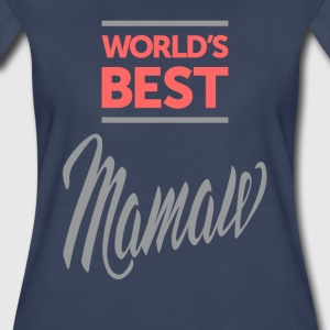 World's Best Mamaw Ever Tees - Women's Premium T-Shirt