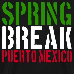22 Jump Street - Spring Break Puerto Mexico T-Shirts - Men's Premium T-Shirt