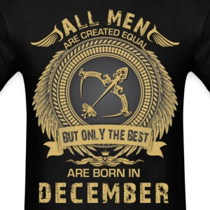 All Women are created equal but only the best are T-Shirts - Men's T-Shirt