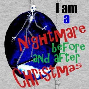 I am a Nightmare Before and After Christmas - Women's Hoodie