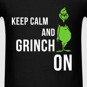Grinch - Keep calm and grinch on - Men's T-Shirt