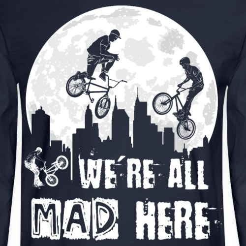 BMX All Mad Here