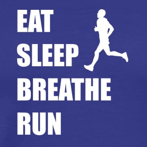 Eat Sleep Breathe Run - Men's Premium T-Shirt