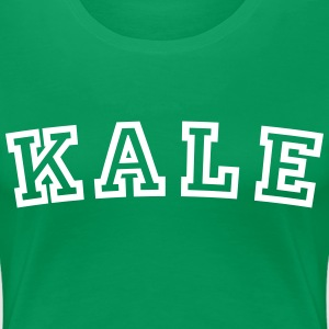 Kale University T-Shirts - Women's Premium T-Shirt
