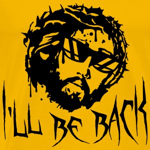 Sunglasses cool back coming bitch I'll Be Back jes T-Shirts - Men's Premium T-Shirt