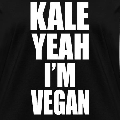Kale Yeah Im Vegan