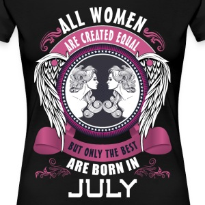 All women are created equal but only the best are T-Shirts - Women's Premium T-Shirt