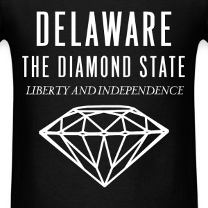 Delaware - Delaware the diamond state. Liberty and - Men's T-Shirt