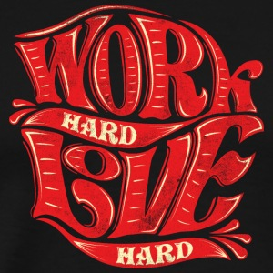work_hard_love_hard - Men's Premium T-Shirt