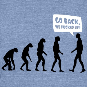 Go back we fucked up - Unisex Tri-Blend T-Shirt by American Apparel