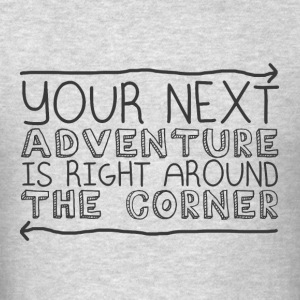 Your next adventure - Men's T-Shirt