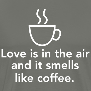 Love is in the air and smells like coffee T-Shirts - Men's Premium T-Shirt