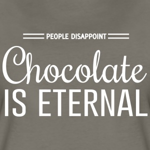 People Disappoint. Chocolate is Eternal T-Shirts - Women's Premium T-Shirt