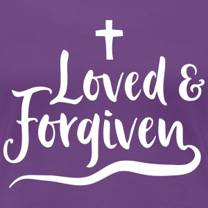 Loved and Forgiven T-Shirts - Women's Premium T-Shirt
