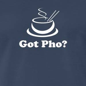 Got Pho Asian Vietnamese food - Men's Premium T-Shirt