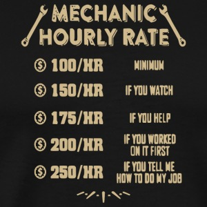 Mechanic Hourly Rate T Shirt - Men's Premium T-Shirt