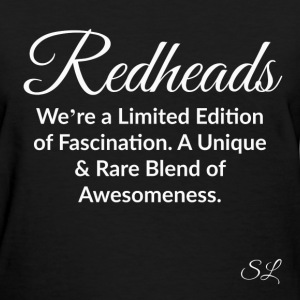 REDHEAD Quotes Tee #10 T-Shirts - Women's T-Shirt